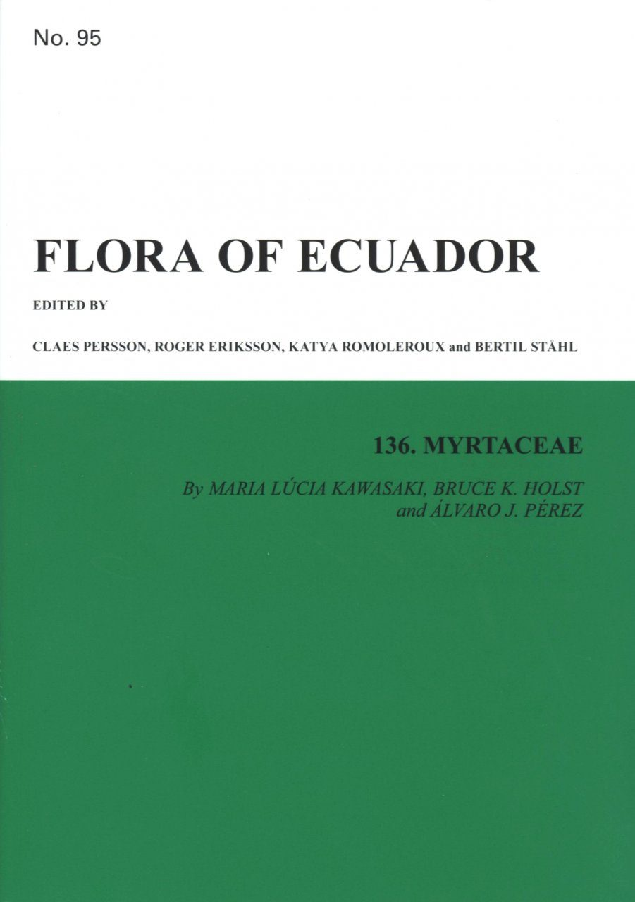 Flora of Ecuador, Volume 95, Part 136: Myrtaceae