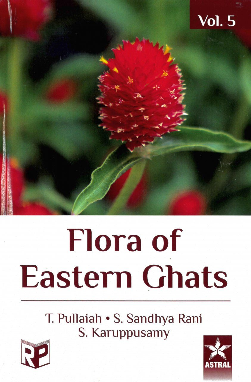 Flora of Eastern Ghats: Hill Ranges of Southeast India, Volume 5