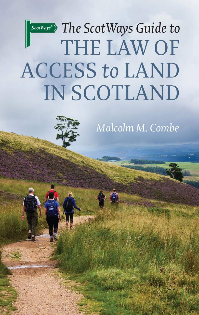 The Scotways Guide to the Law of Access to Land in Scotland