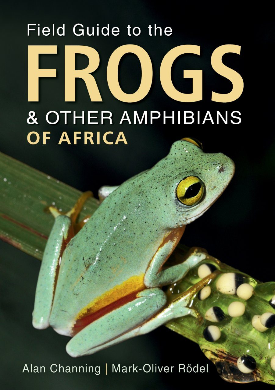 Field Guide to Frogs & Other Amphibians of Africa