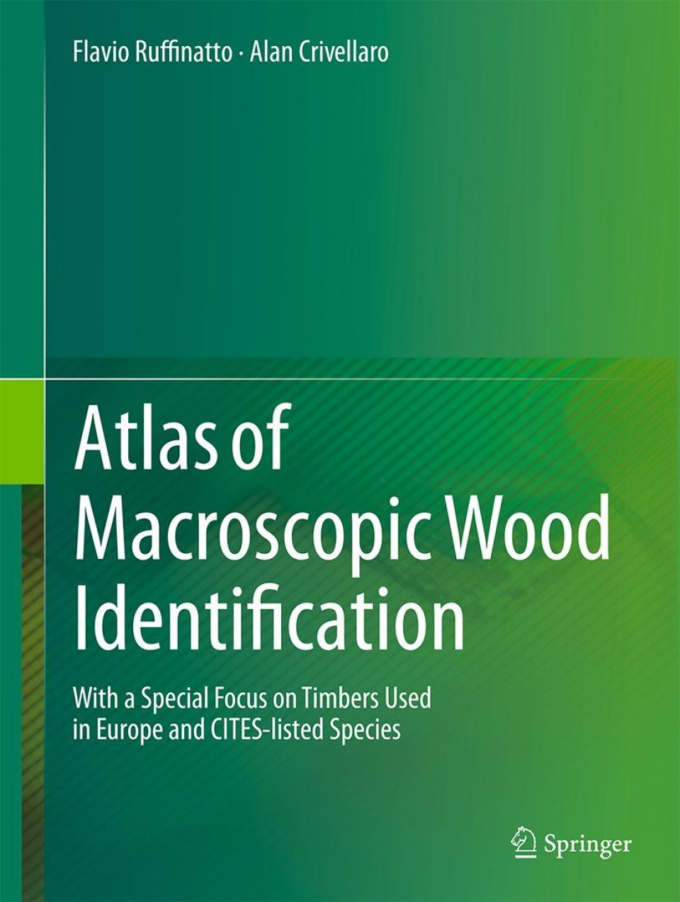 Atlas of Macroscopic Wood Identification