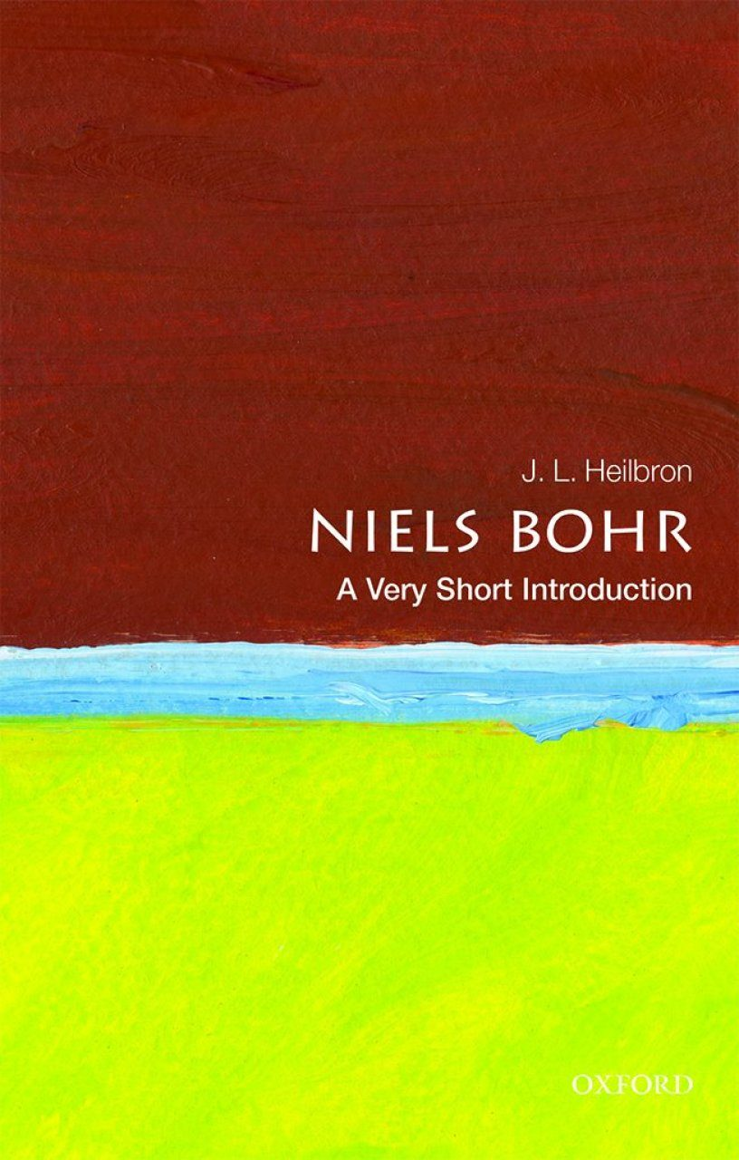 Niels Bohr: A Very Short Introduction