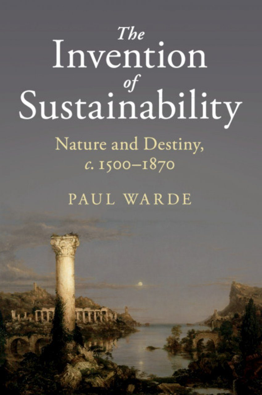 The Invention of Sustainability