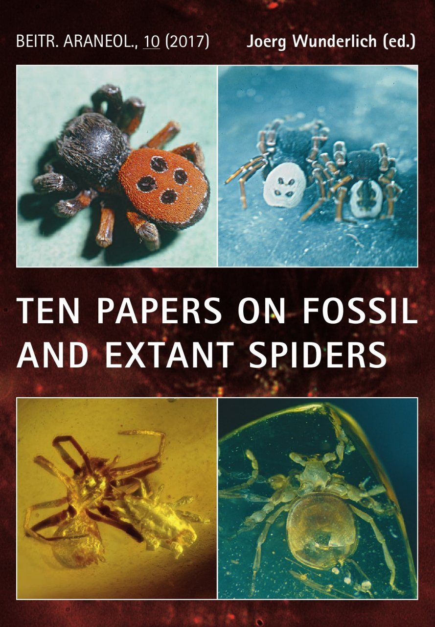 Ten Papers on Fossil and Extant Spiders (Araneae)
