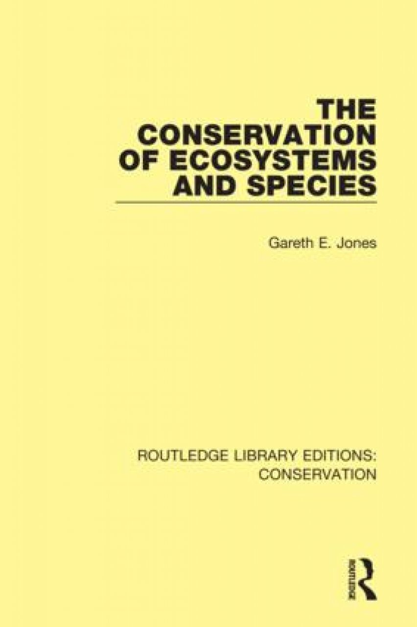 The Conservation of Ecosystems and Species