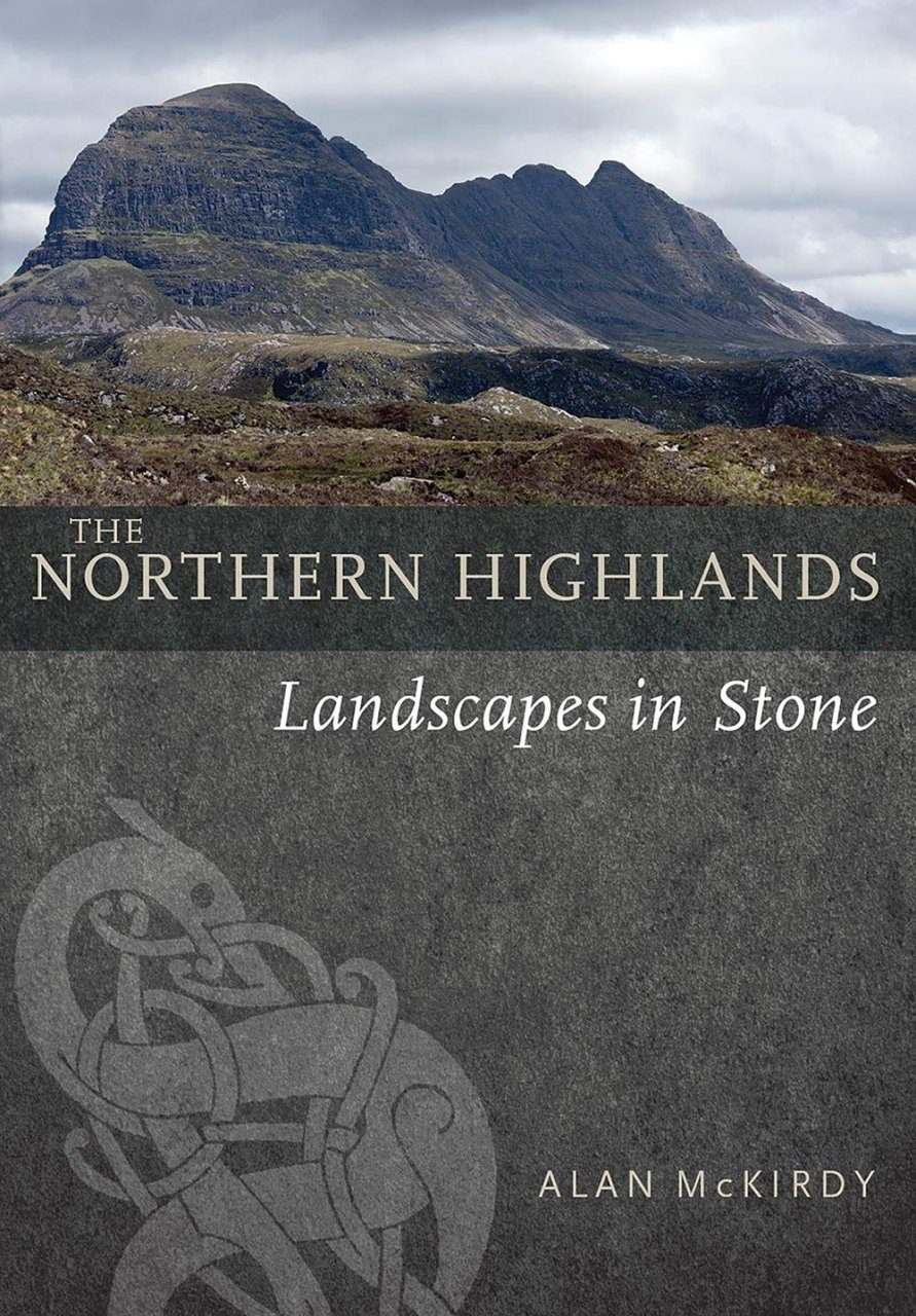 The Northern Highlands: Landscapes in Stone