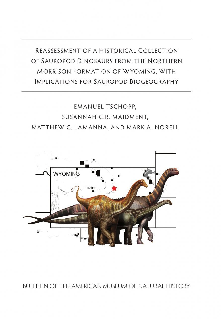 Reassessment of a Historical Collection of Sauropod Dinosaurs from the Northern Morrison Formation of Wyoming, with Implications for Sauropod Biogeography