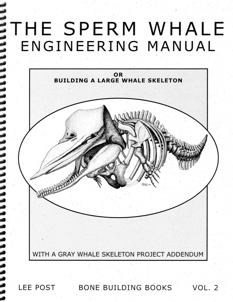 Bone Building Books, Volume 2: The Sperm Whale Engineering Manual