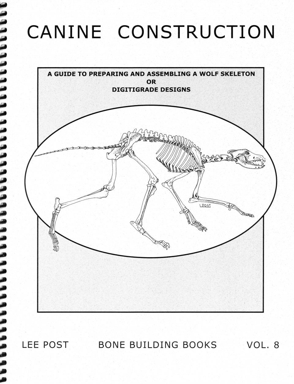 Bone Building Books, Volume 8: Canine Construction