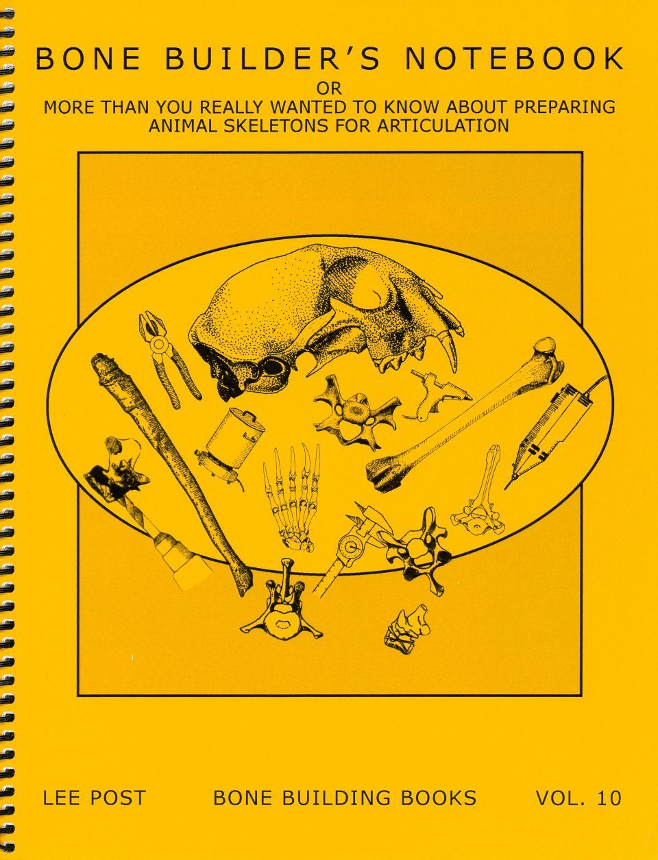 Bone Building Books, Volume 10: Bone Builder's Notebook