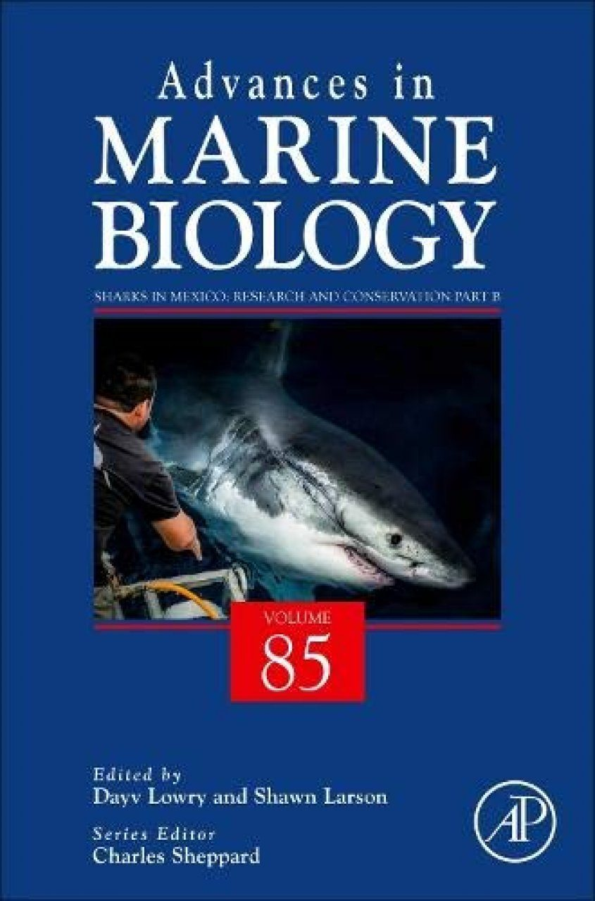 Advances in Marine Biology, Volume 85: Sharks in Mexico