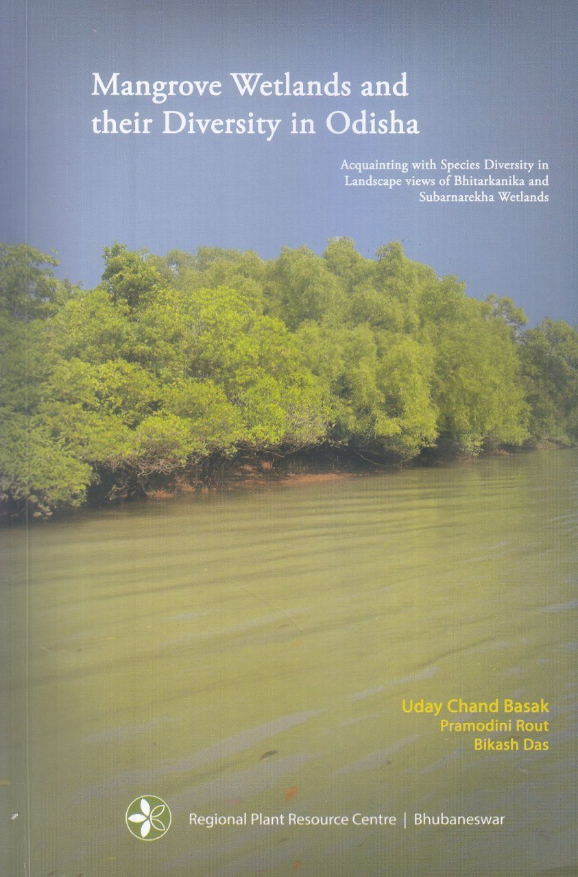 Mangrove Wetlands and Their Diversity in Odisha