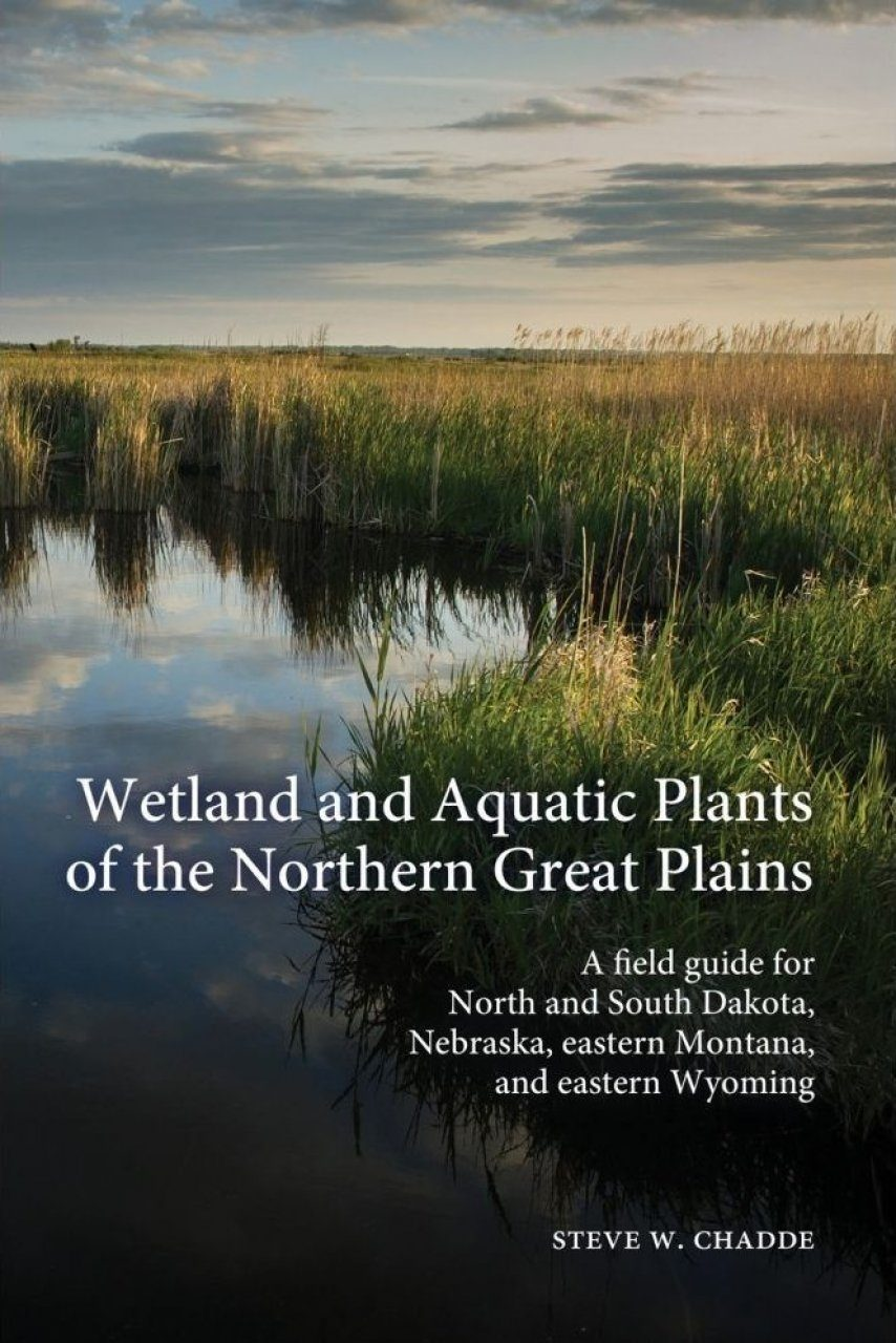 Wetland and Aquatic Plants of the Northern Great Plains
