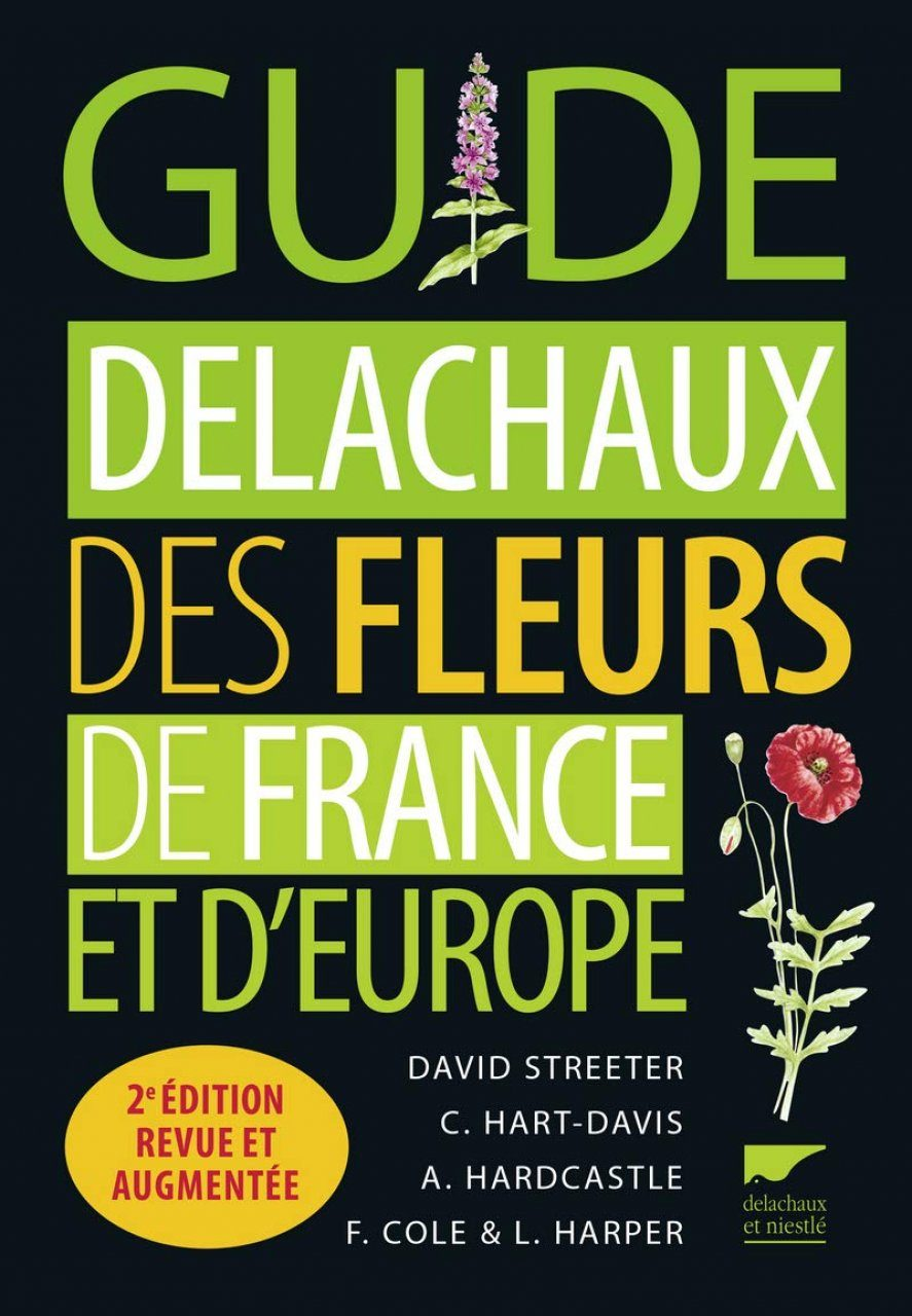 Guide Delachaux des Fleurs de France et d'Europe [Collins Flower Guide]