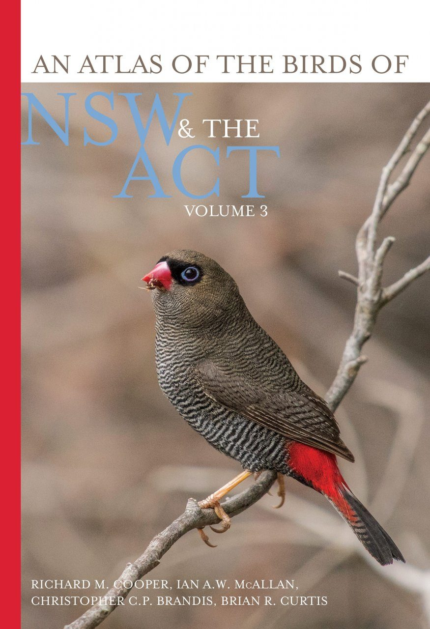 An Atlas of the Birds of NSW & the ACT, Volume 3