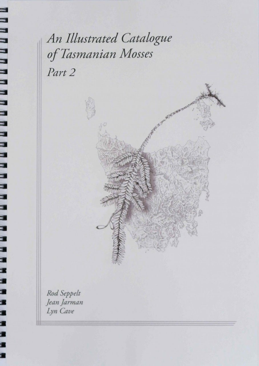 An Illustrated Catalogue of Tasmanian Mosses, Part 2