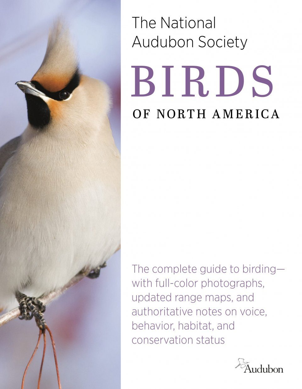 The National Audubon Society Book of Birds of North America