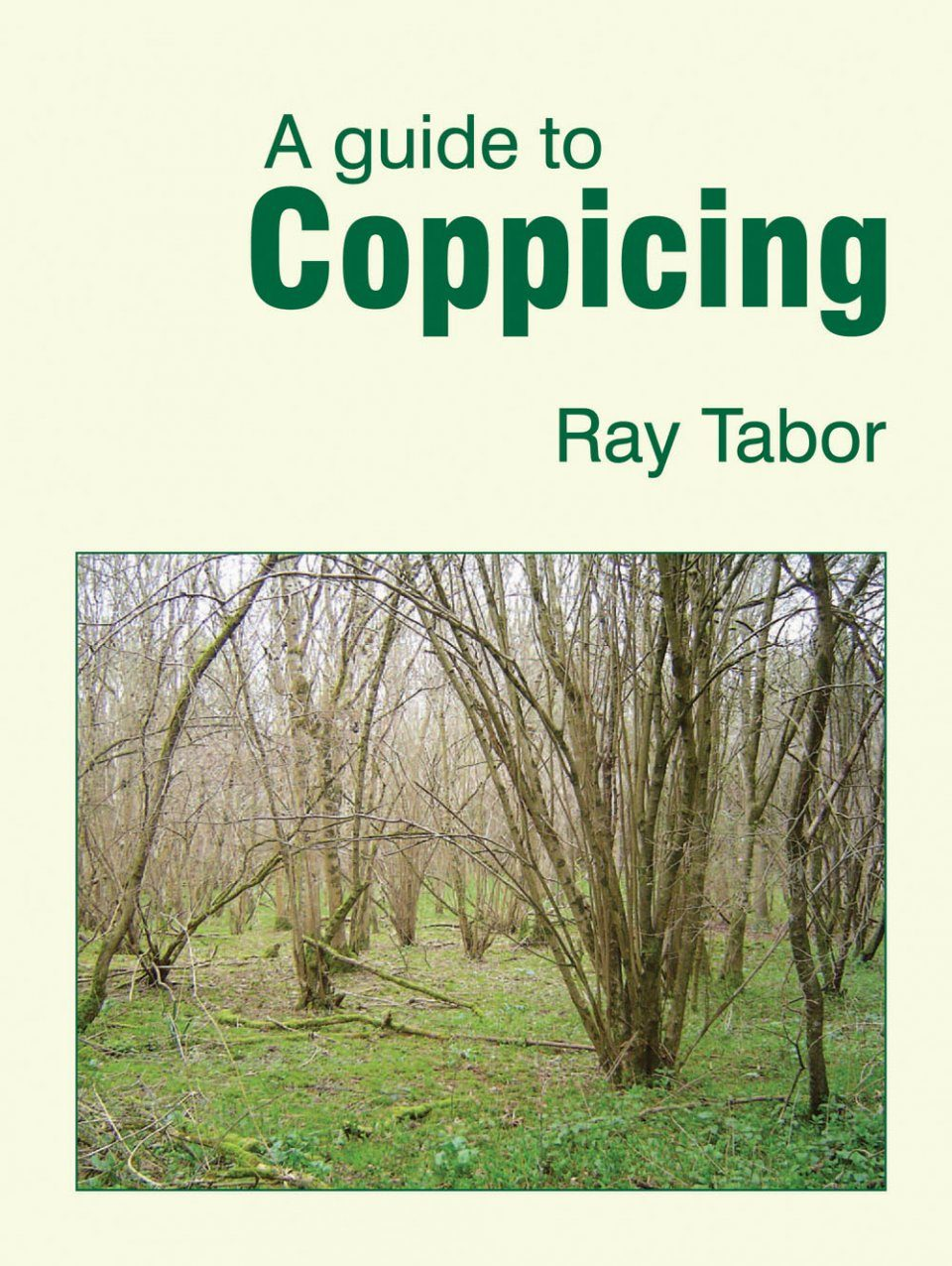 A Guide to Coppicing