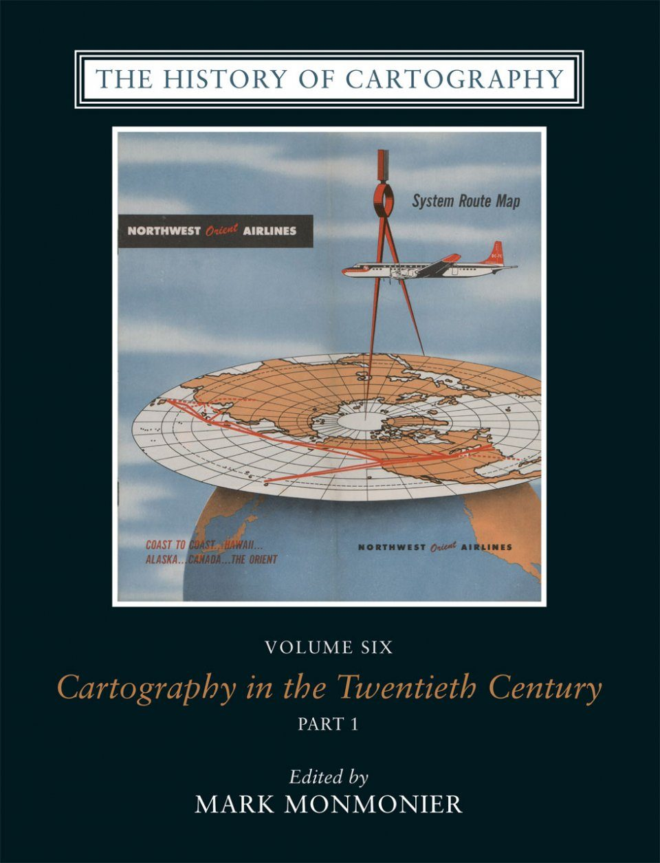 The History of Cartography, Volume 6: Cartography in the Twentieth Century (2-Volume Set)