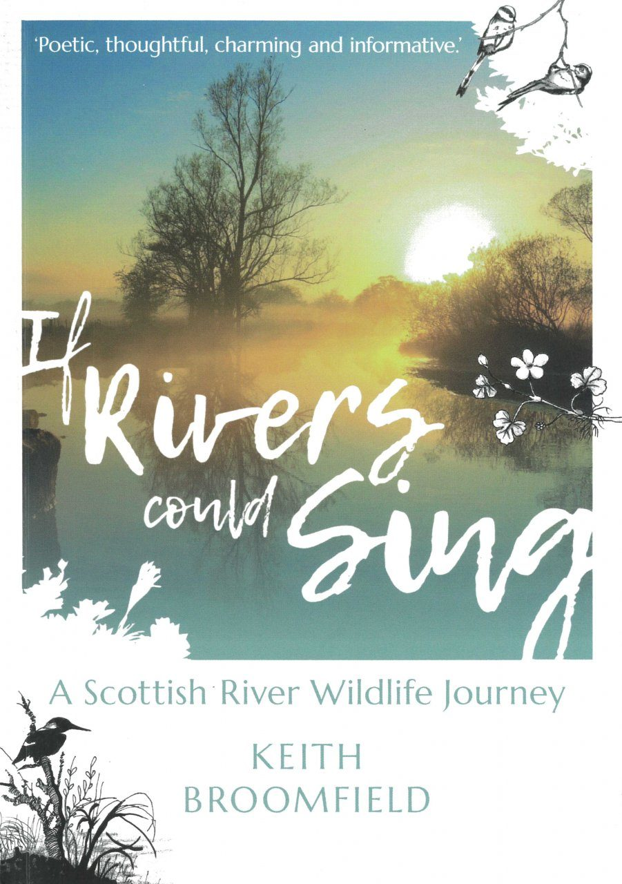 If Rivers Could Sing – A Scottish River Wildlife Journey