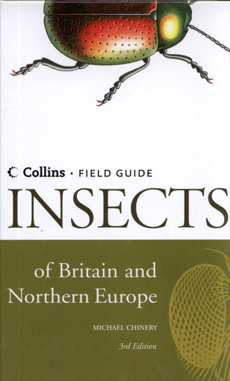 Collins Field Guide to the Insects of Britain and Northern Europe