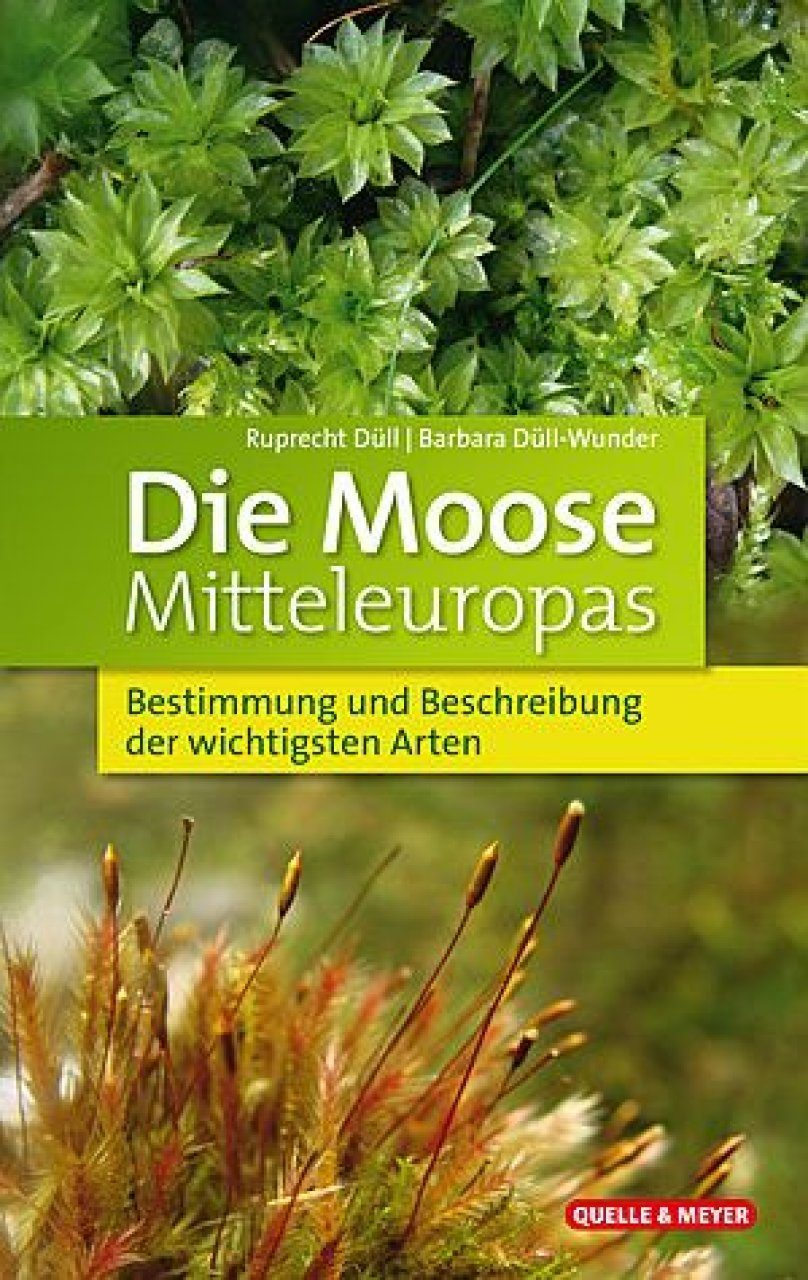 Die Moose Mitteleuropas: Bestimmung und Beschreibung der Wichtigsten Arten [The Mosses of Central Europe: Identification and Description of the Most Important Species]