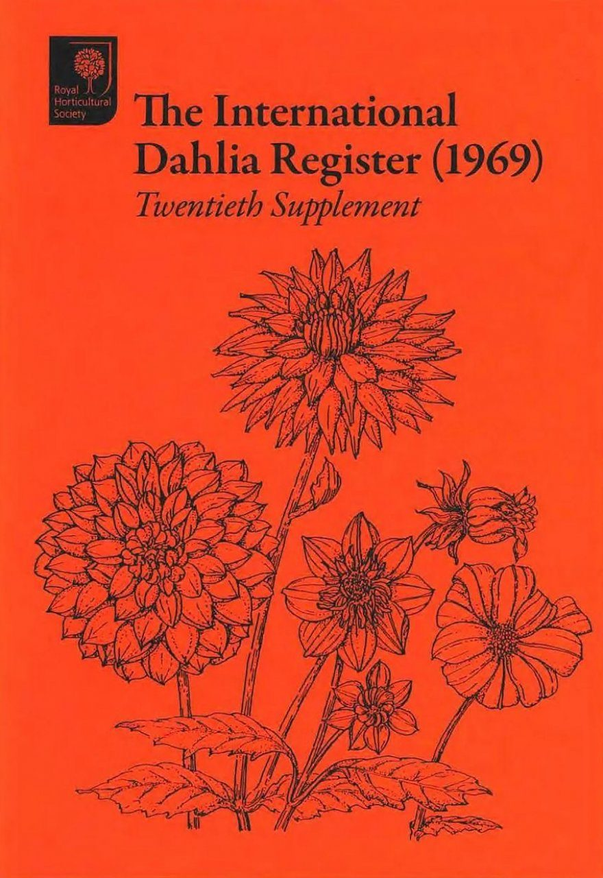 The International Dahlia Register (1969) - Twentieth Supplement