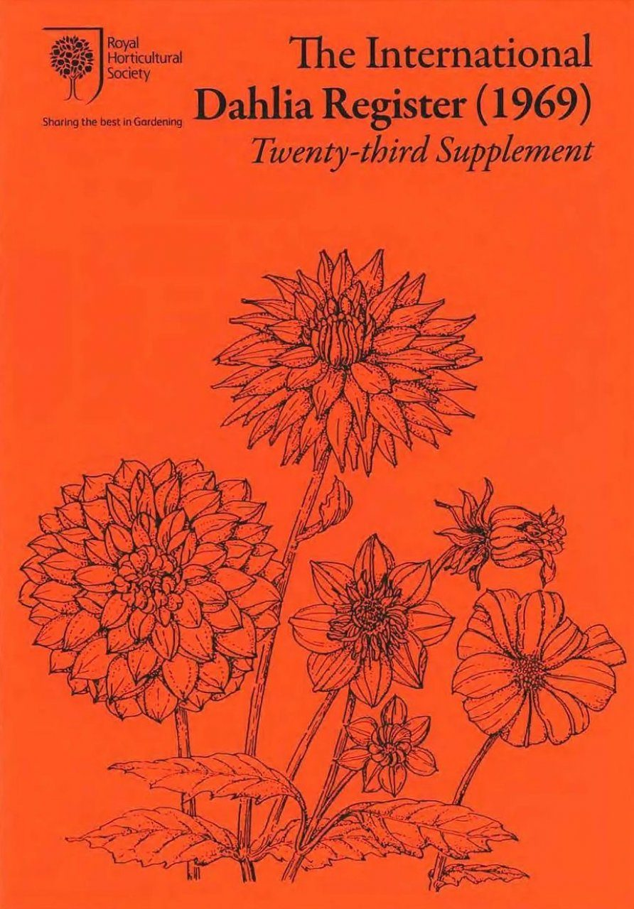 The International Dahlia Register (1969) - Twenty-Third Supplement