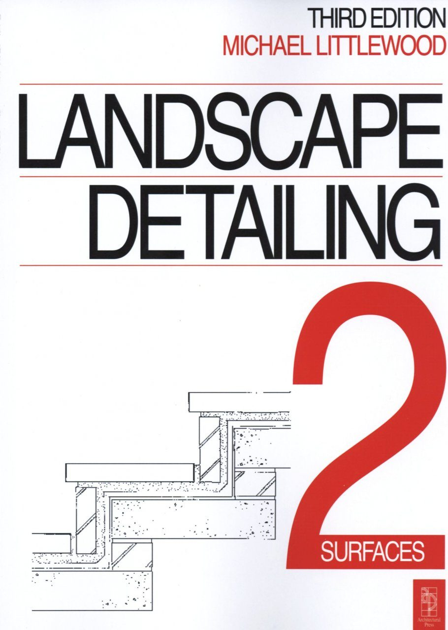 Landscape Detailing, Volume 2: Surfaces