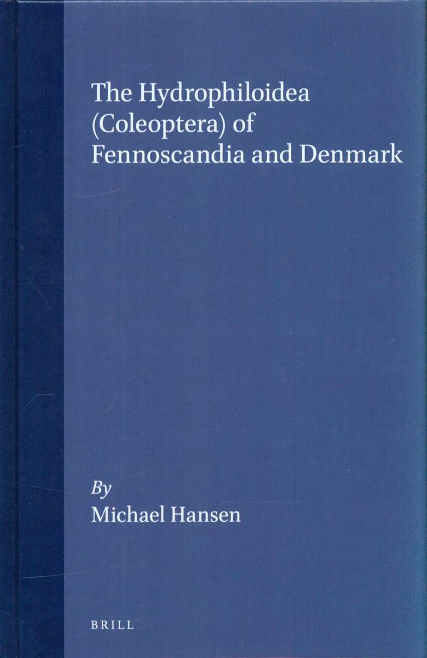 The Hydrophiloidea (Coleoptera) of Fennoscandia and Denmark