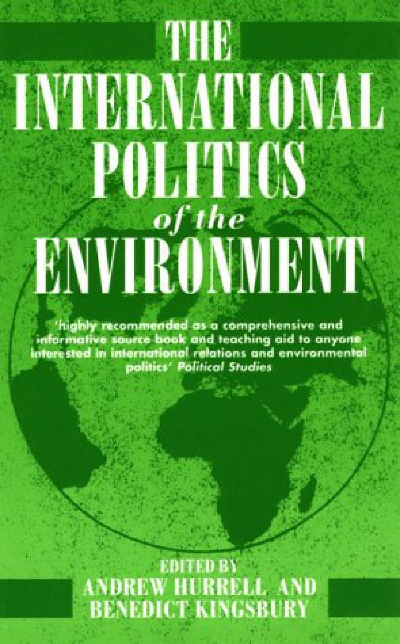 The International Politics of the Environment
