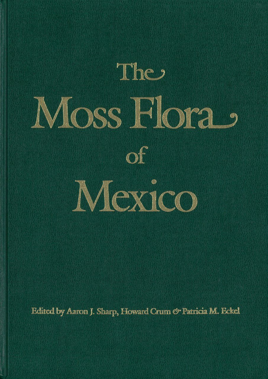 The Moss Flora of Mexico (2-Volume Set)