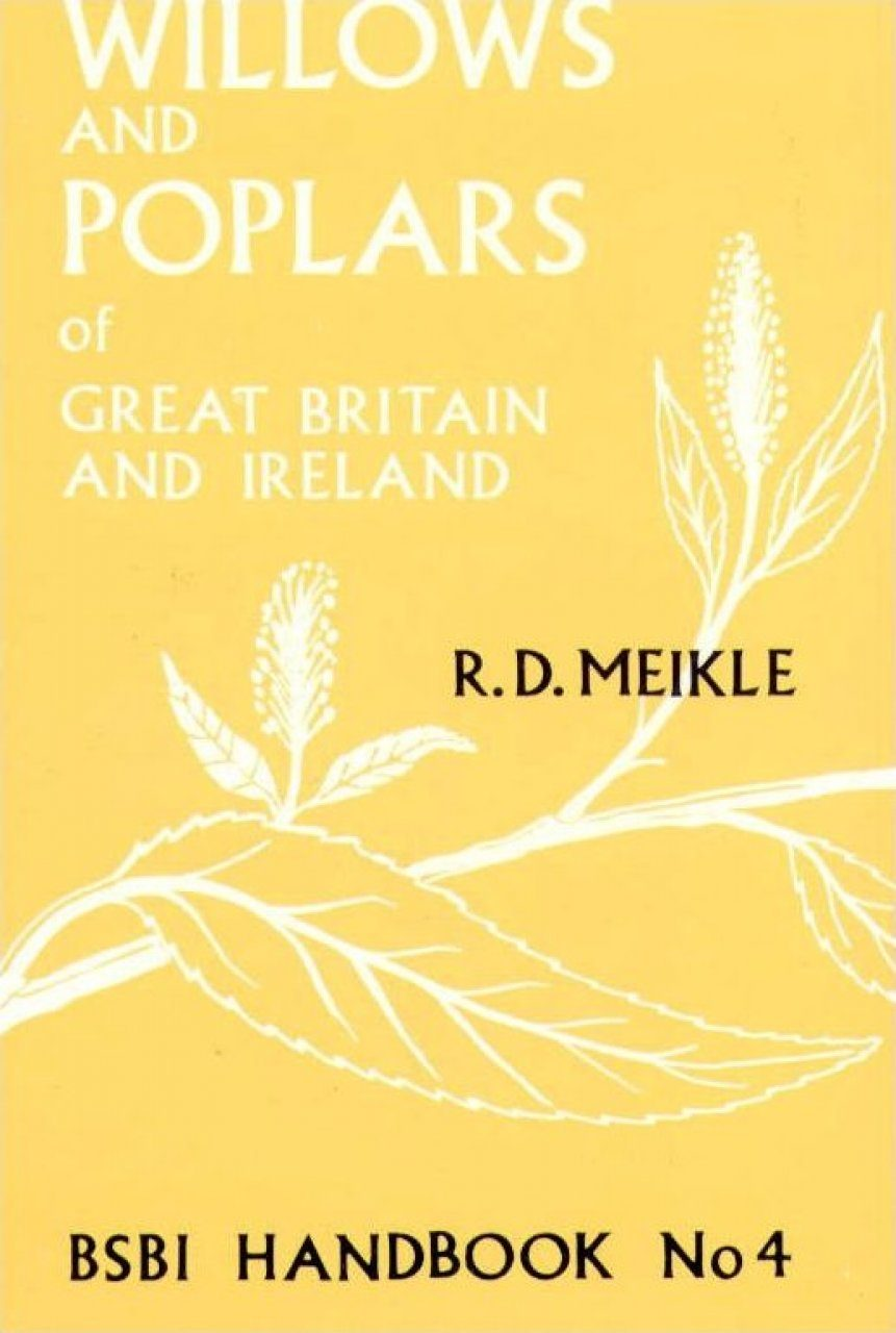 Willows and Poplars of Great Britain and Ireland