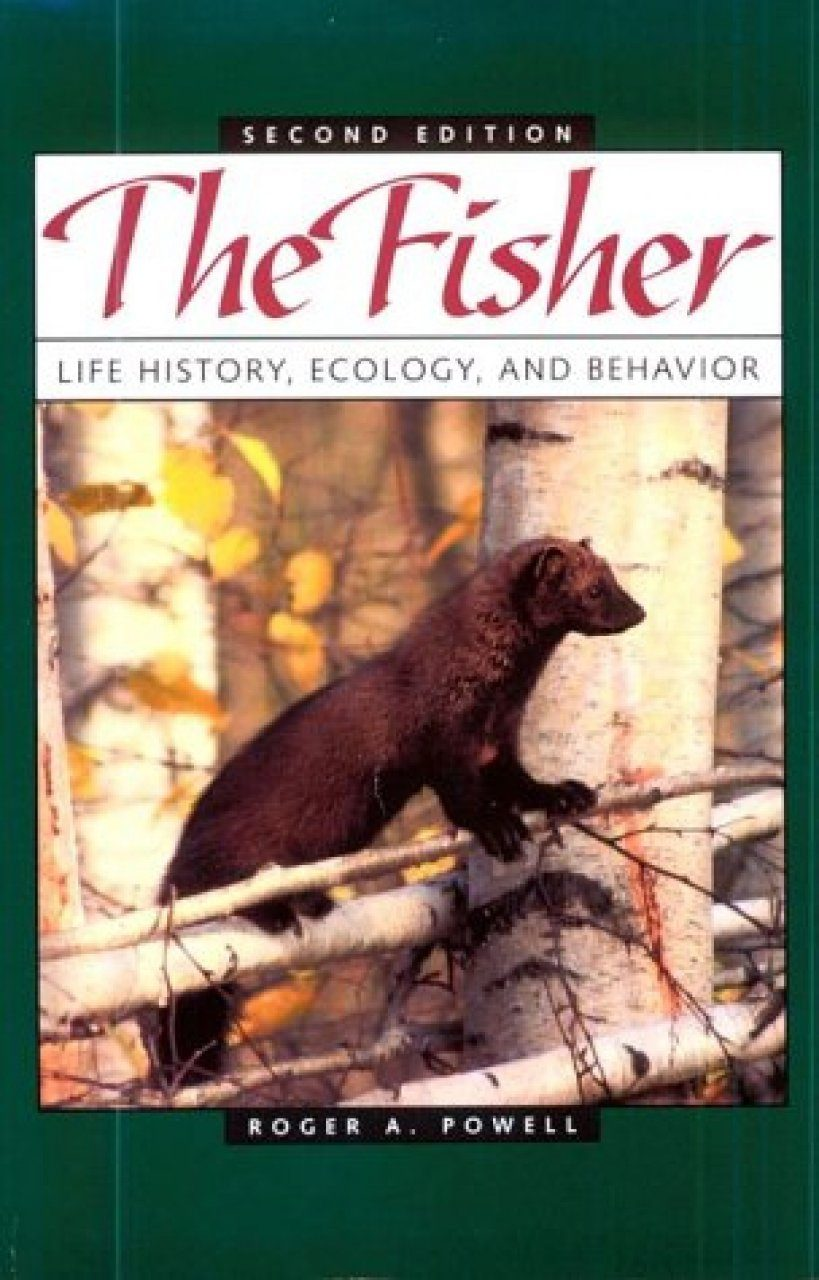 The Fisher: Life History, Ecology and Behavior