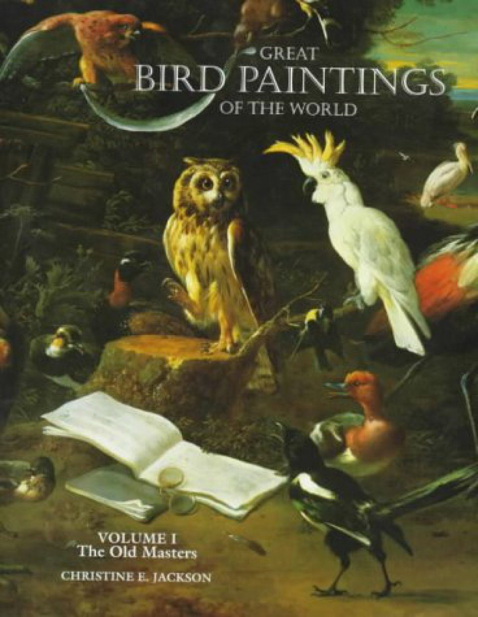 Great Bird Paintings of the World, Volume 1