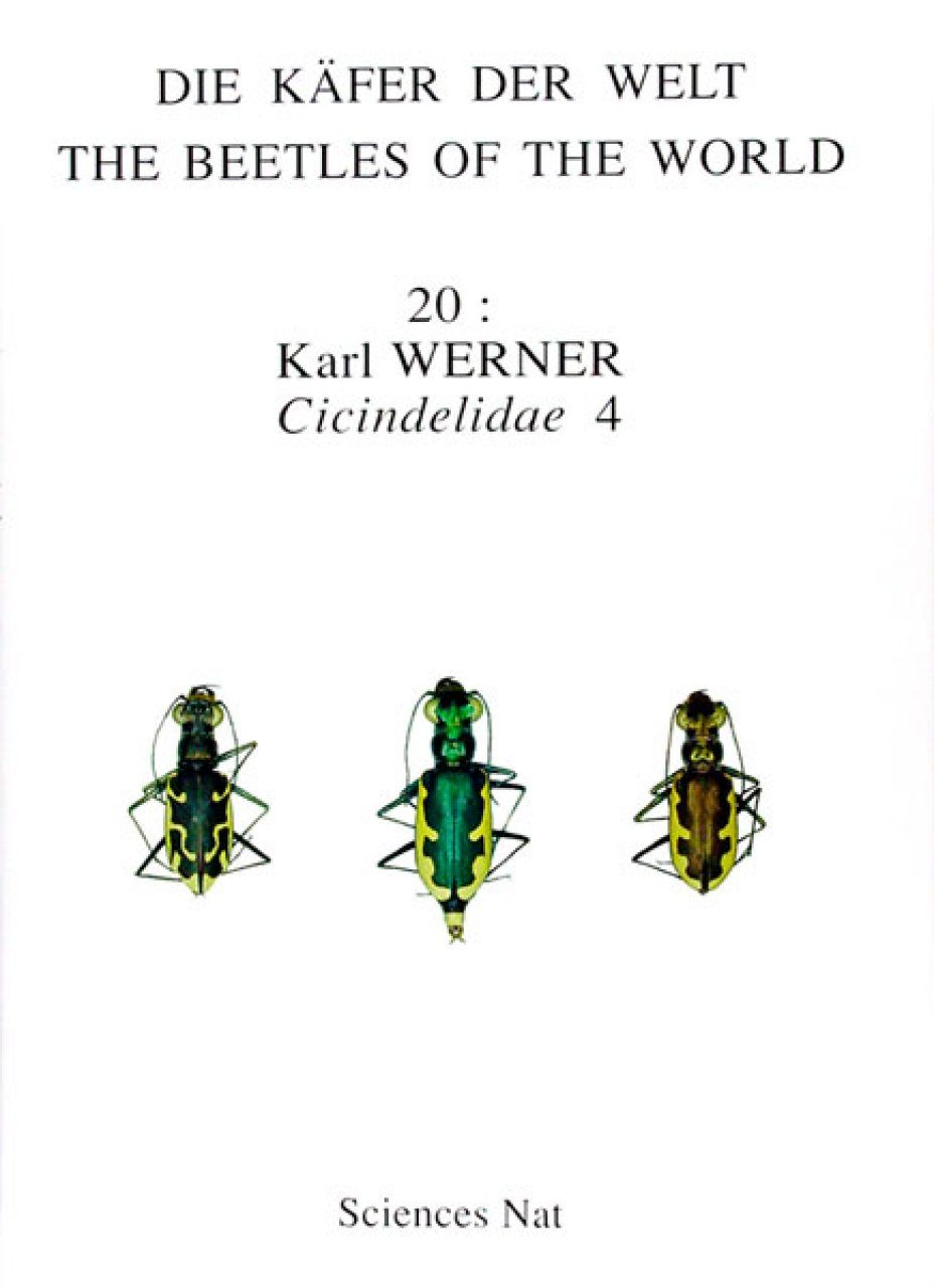 The Beetles of the World, Volume 20: Cicindelidae (Part 4) [English / French / German]