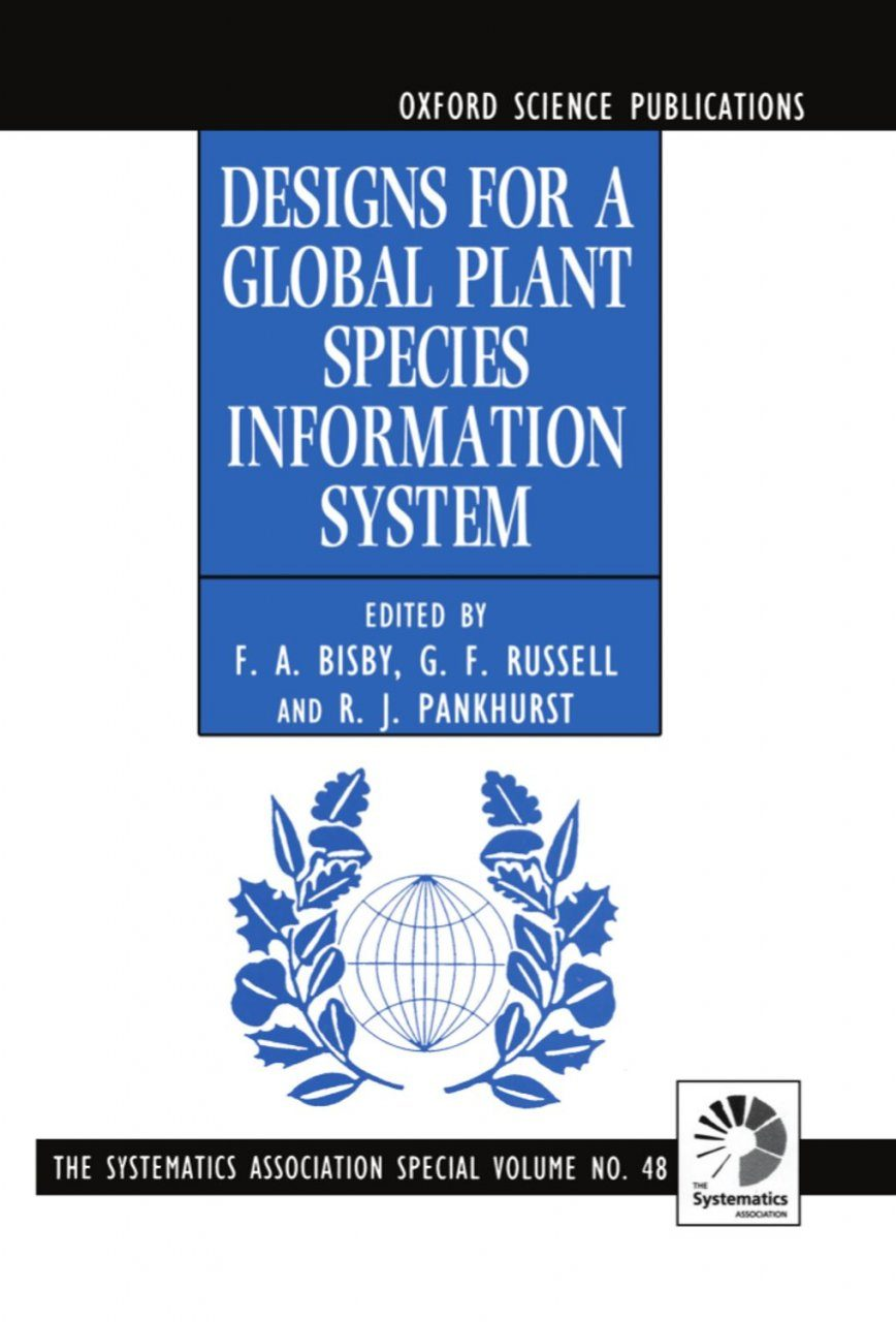 Designs for a Global Plant Species Information System