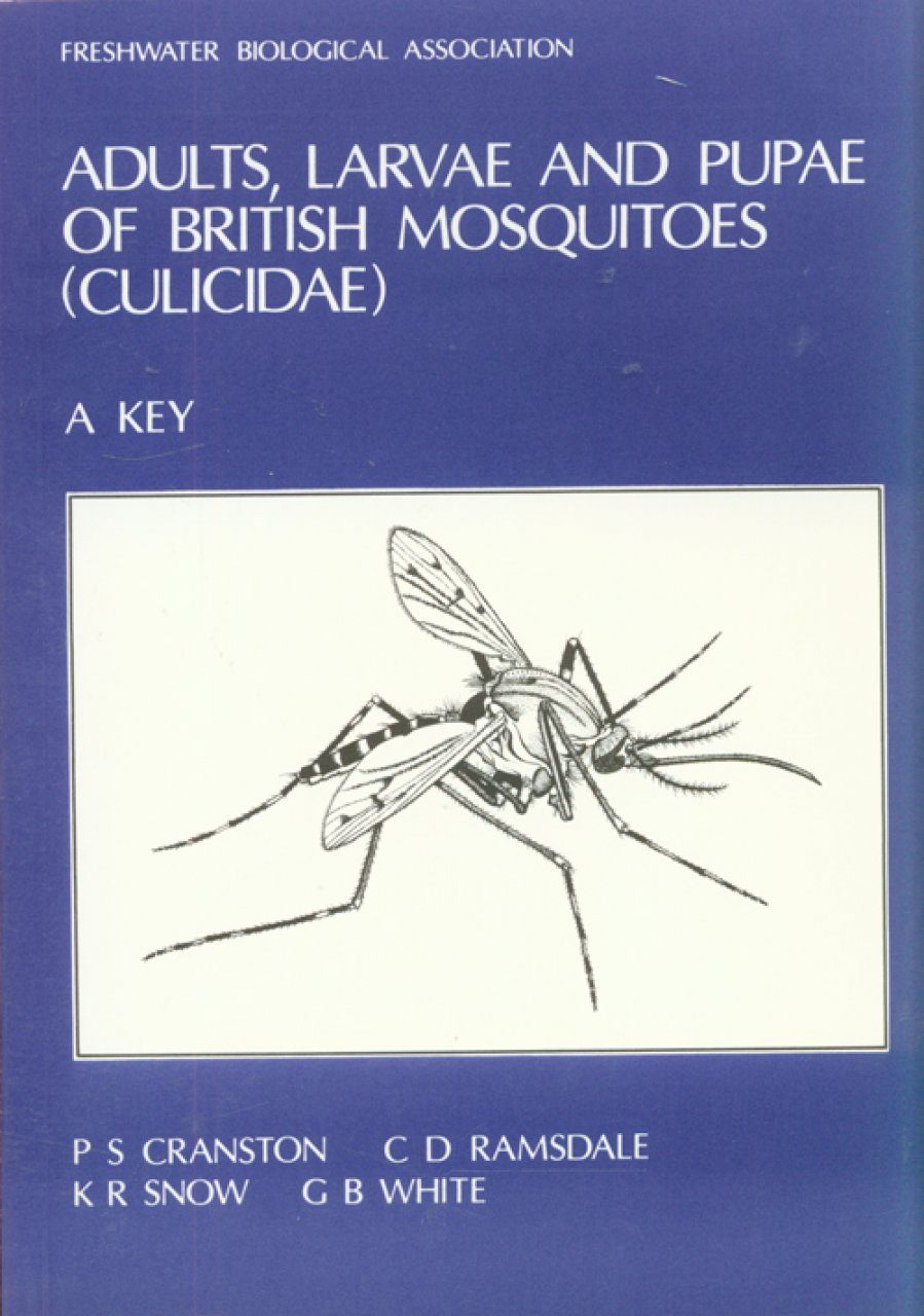 Adults, Larvae and Pupae of the British Mosquitoes (Culicidae)