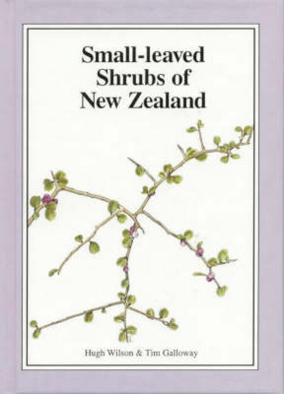 Small-Leaved Shrubs of New Zealand