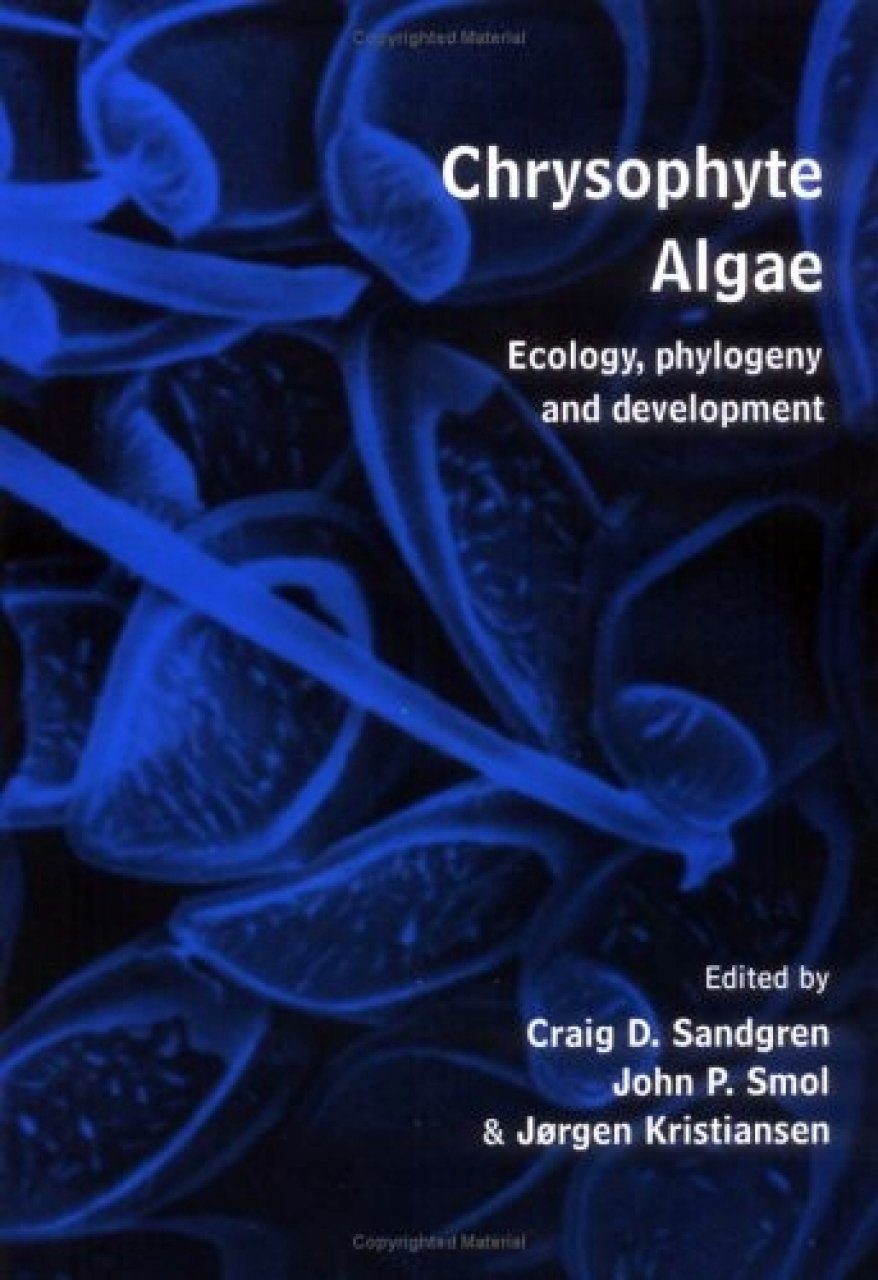Chrysophyte Algae: Ecology, Phylogeny and Development