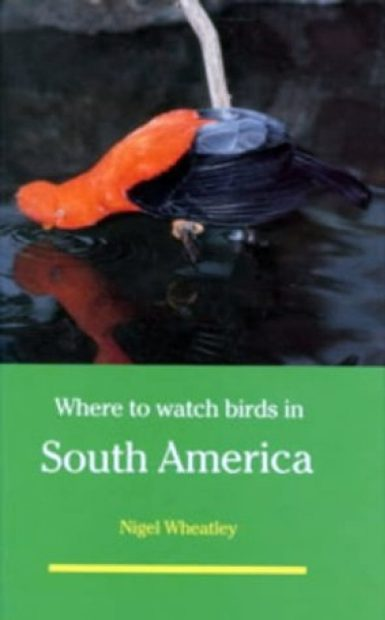 Where to Watch Birds in South America