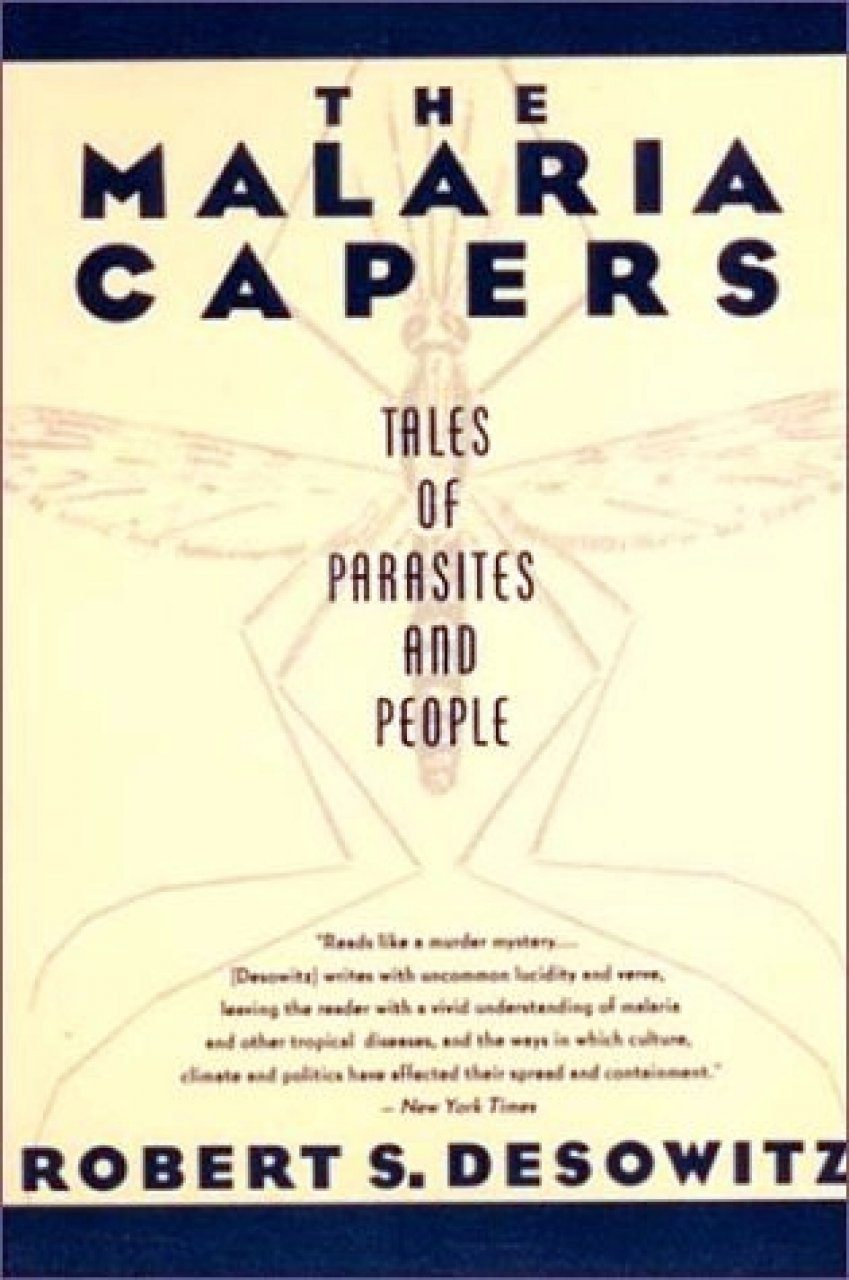 The Malaria Capers: More Tales of Parasites and People