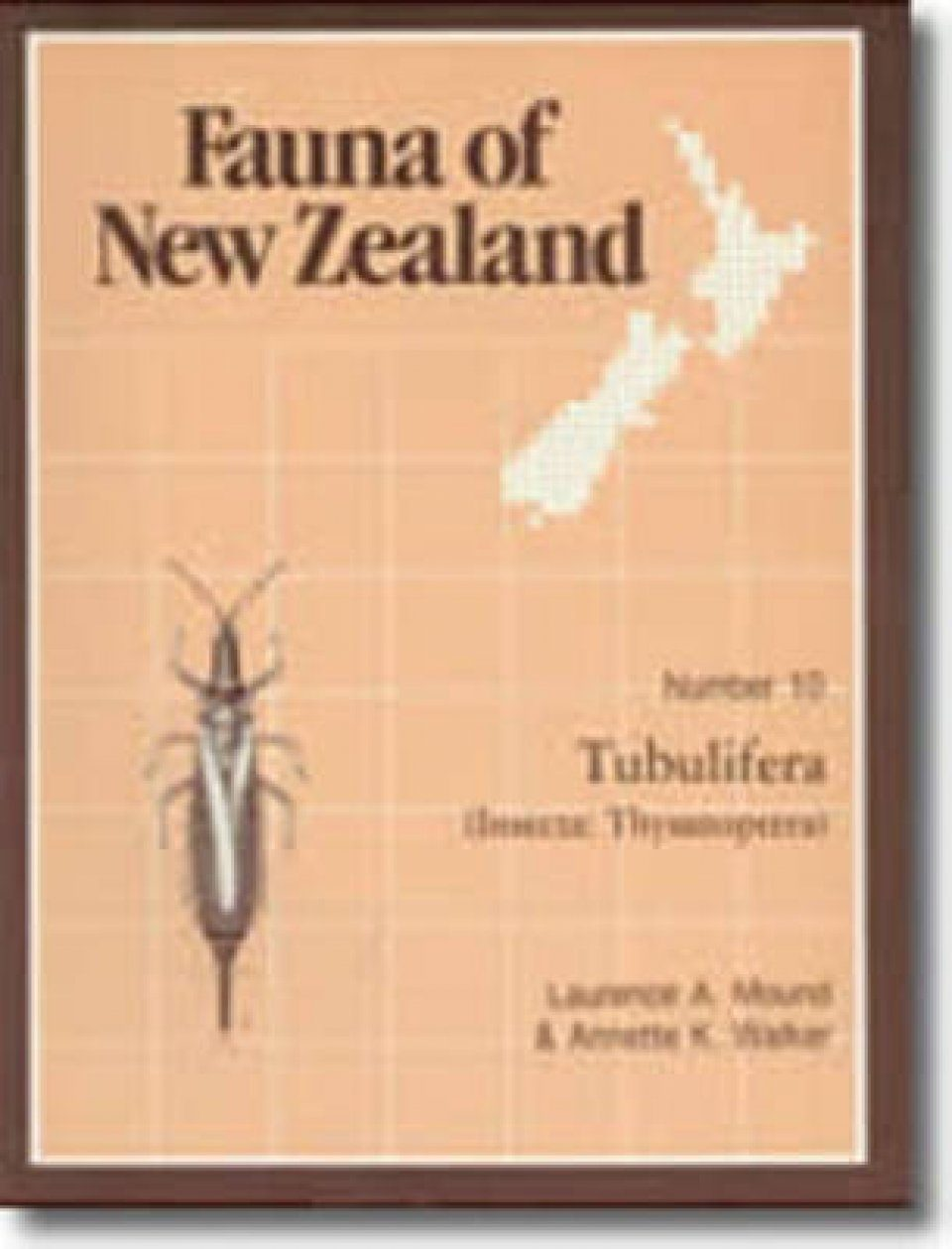 Fauna of New Zealand, No 10: Tubulifera (Insecta: Thysanoptera)