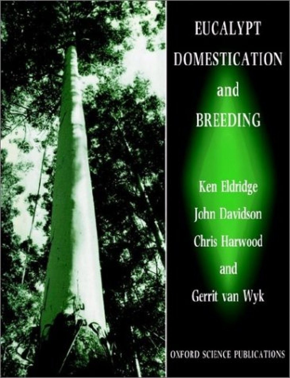 Eucalypt Domestication and Breeding