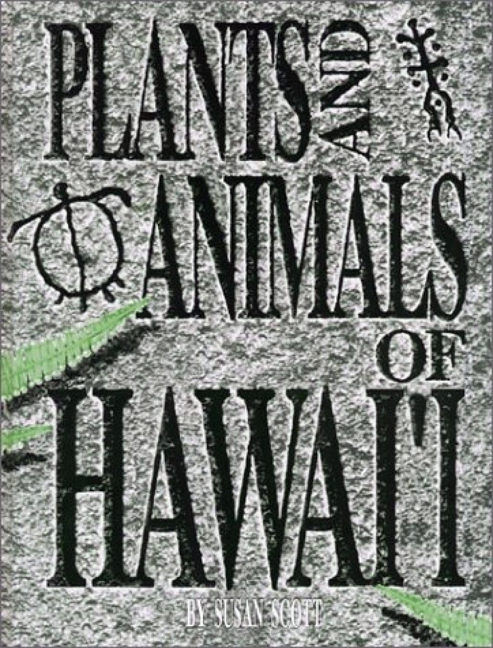 Plants and Animals of Hawaii