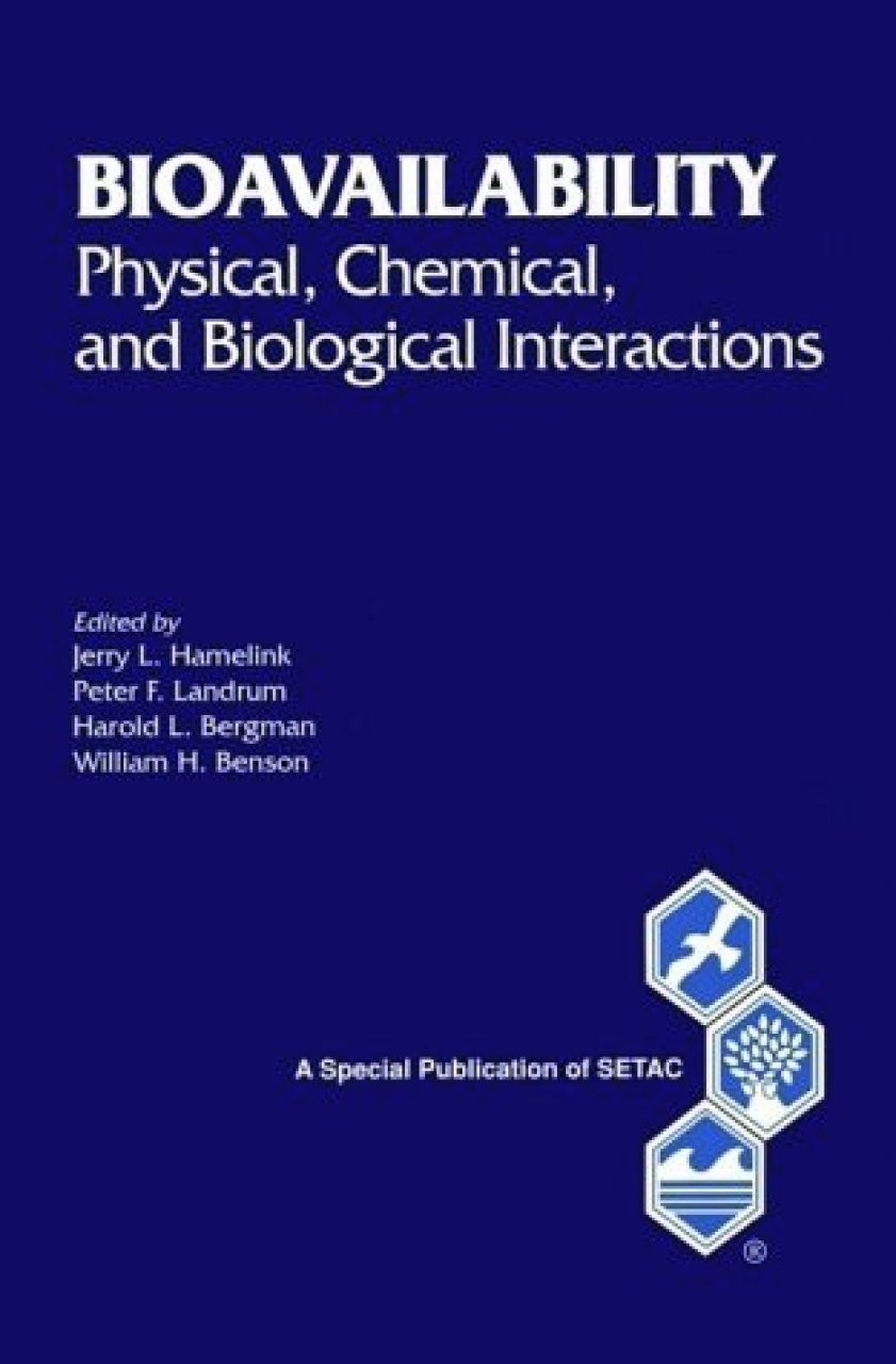 Bioavailability: Physical, Chemical and Biological Interactions