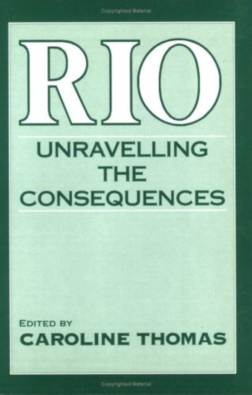 Rio: Unravelling the Consequences