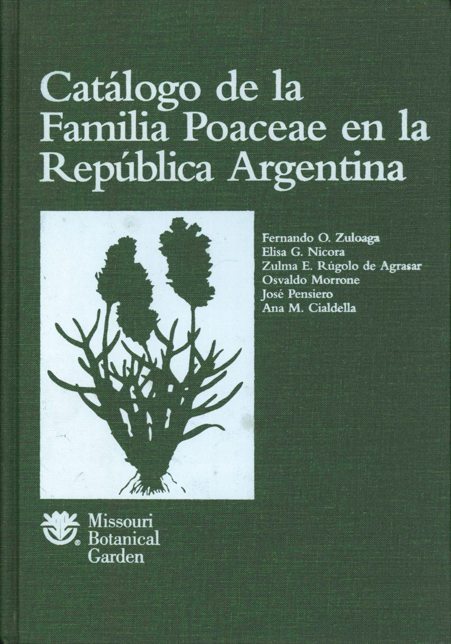 Catálogo de la Familia Poaceae en la República Argentaina [Catalogue of the Poaceae Family in the Argentine Republic]