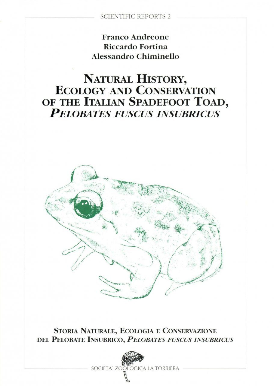 Natural History, Ecology and Conservation of the Italian Spadefoot Toad, Pelobates fuscus insubricus