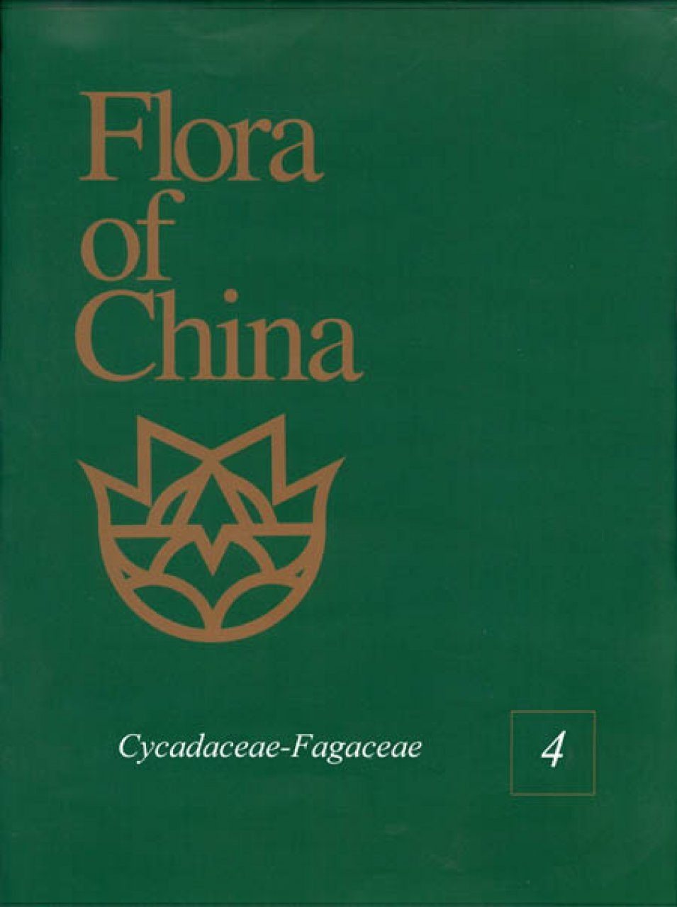 Flora of China, Volume 4: Cycadaceae-Fagaceae